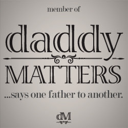 Daddy Matters Badge