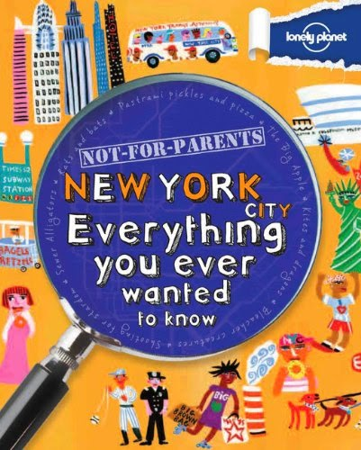 http://www.amazon.com/Not-Parents-New-York-City/dp/1742208150/ref=sr_1_1?s=books&ie=UTF8&qid=1400559689&sr=1-1&keywords=not+for+parents+new+york